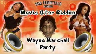 Movie star Riddim Mix