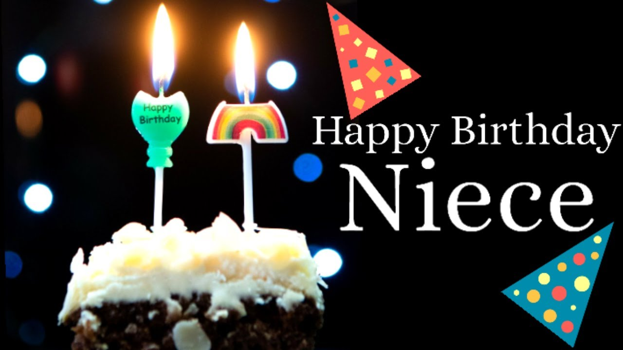Happy Birthday Greetings For Niece Best Birthday Wishes Messages Blessings For Niece Youtube