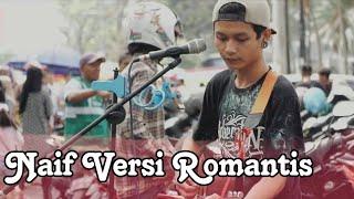 Download Lagu Benci Untuk Mencinta - NAIF Cover Musisi Jalanan Malang Baper MP3