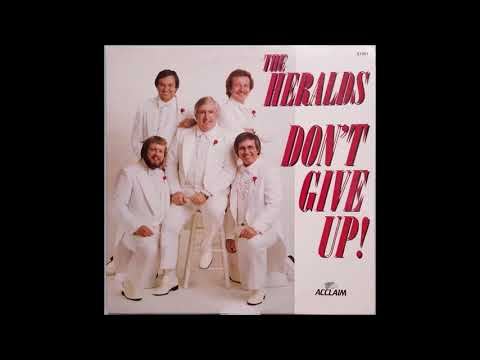 Don´t Give Up !  -  The Heralds