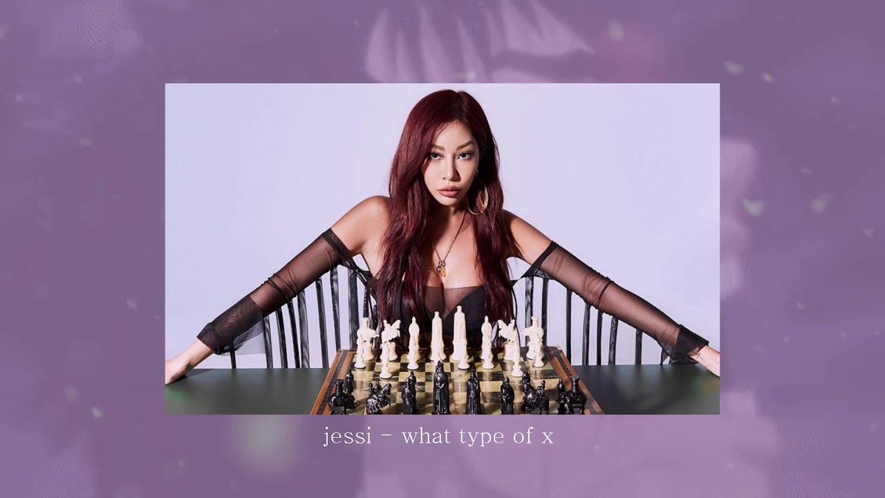 jessi - what type of x (slowed + 𝒓𝒆𝒗𝒆𝒓𝒃)