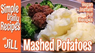 How to Make Mashed Potatoes with the Instant Pot