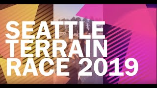 Seattle Terrain Race 2019 - August 4th, 2019