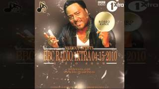 Robbo Ranx - BBC Radio 1Xtra 04-15-2010 (Reggae Dancehall Radio Show 2010)