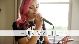 Zara Larsson - Ruin My Life (Andie Case & Kalie Shorr Cover)