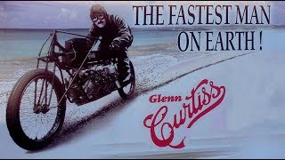 Гленн Кёртисс - Самый безбашенный мотогонщик начала 20-го века