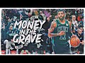 "Kyrie Irving Mix - ""Money In The Grave"" (NETS HYPE)"