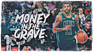 """Kyrie Irving Mix - """"Money In The Grave"""" (NETS HYPE)"""