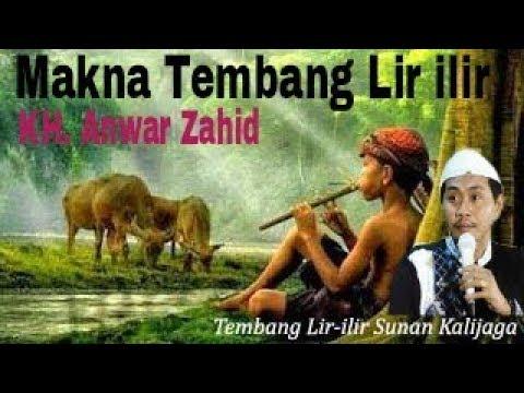 KH. Anwar Zahid - Makna Tembang Lir ilir