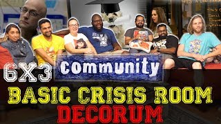 Community - 6x3 Basic Crisis Room Decorum - Group Reaction