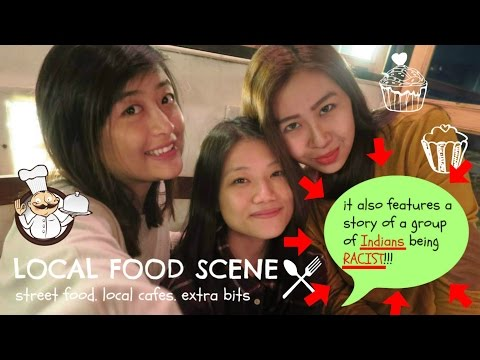 We met a group of RACIST INDIANS!!! -  Local food Scene: street food n local cafes