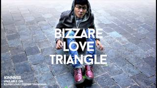 KINS - Bizzare Love Triangle