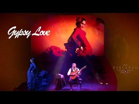 Gypsy Love - Vincenzo Martinelli - Nouveau Flamenco Guitar