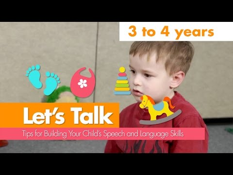 Let's Talk: 3 to 4 Years