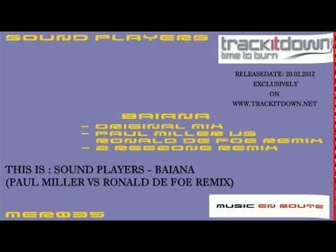 Sound Players - Baiana (Paul Miller Vs Ronald de Foe Remix)[Music En Route] Armin Van Buuren PL