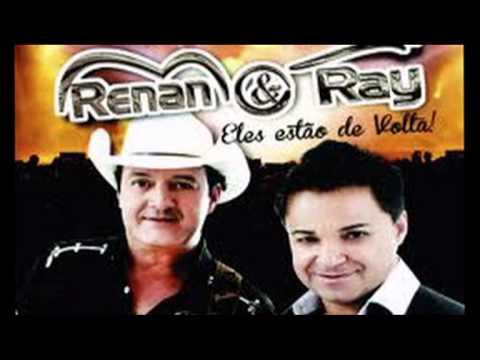 Renan e Ray (as 7 melhores)
