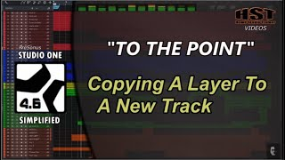 Copying A Layer To A New Track - Studio One Simplified