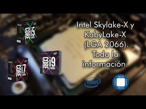 Procesadores Intel LGA 2066 Skylake-X y KabyLake-X. Toda la información - Pixel Tech
