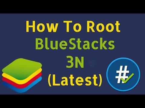 How To Root BlueStacks 3N (2018) [TUTORIAL]