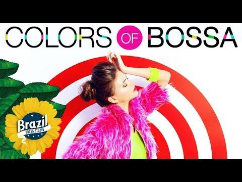 COLORS OF BOSSA VOL. 1 - Vintage Bossa Lounge Music - Soft Music Covers - BGM リラックス