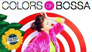 COLORS OF BOSSA VOL. 1 - Vintage Bossa Nova Lounge Music - Soft Music Covers - BGM リラックス