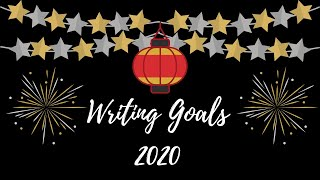 #authortube Writing Goals 2020