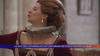 Yvelines | La nuit des cathédrales fait son grand retour à Mantes-la-Jolie