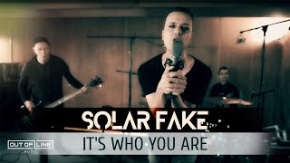 Solar Fake - It's Wнo You Are (Official Music Video)
