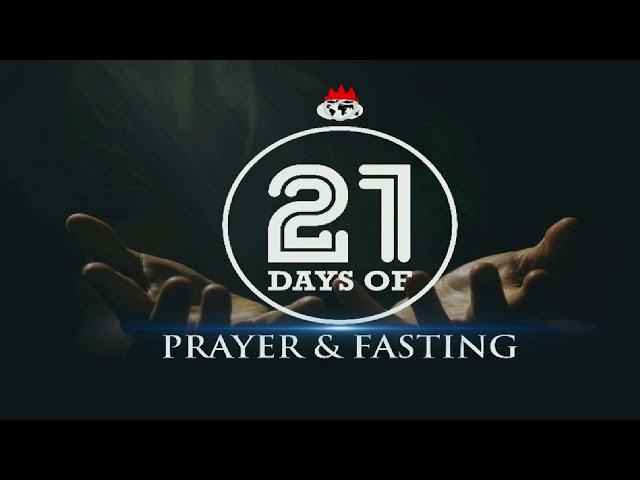 DAY 5: PRAYER & FASTING EMPOWERS FULFILLMENT OF PROPHECIES - JAN. 08, 2021
