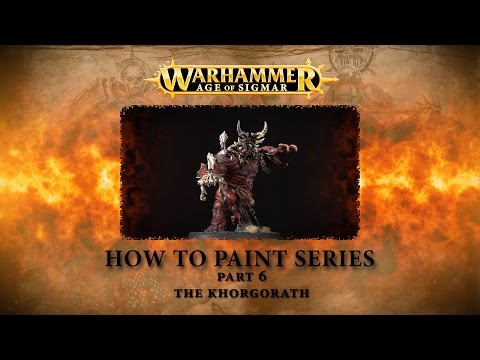 How to paint Warhammer Age of Sigmar part 6 - the Khorgorath.