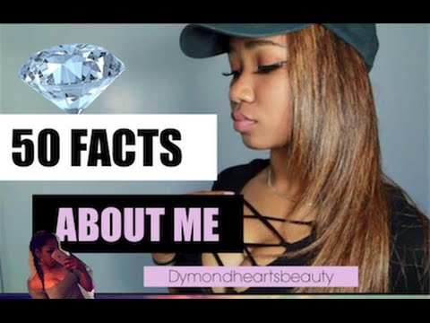 50 THINGS ABOUT ME // dymond heartsbeauty