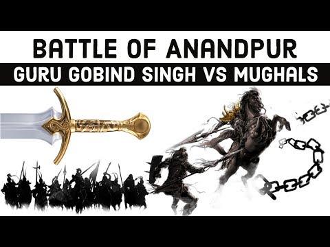 Battle of Anandpur, Sikh Guru Gobind Singh vs Mughal Forces, Battle Series 29