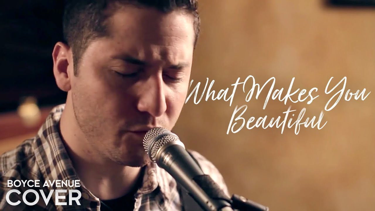 One Direction — What Makes You Beautiful (Boyce Avenue cover) on Spotify & Apple