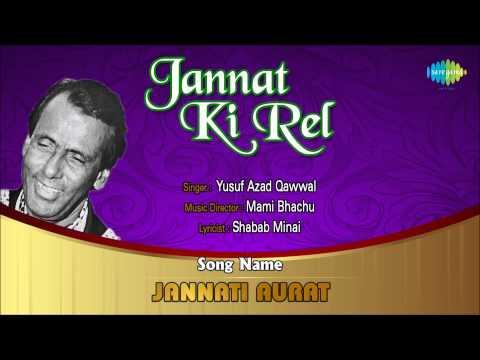 Jannati Aurat | Ghazal Song | Yusuf Azad Qawwal