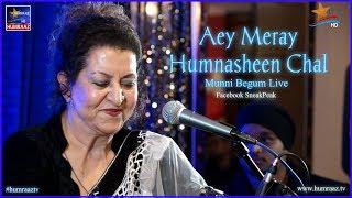Ae Meray Humnasheen Chal Munni Begum