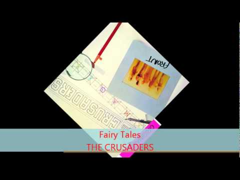 The crusaders fairy tales