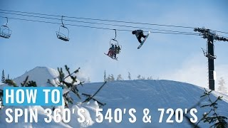 One of Snowboard Addiction's most viewed videos: How To: Spin 360's, 540's & 720's On A Snowboard