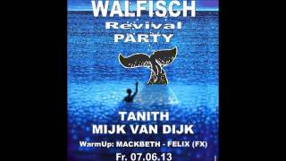 Tanith @ Walfisch Revival Party (Walfisch Reloaded) - 2013-06-07 (old skool techno)