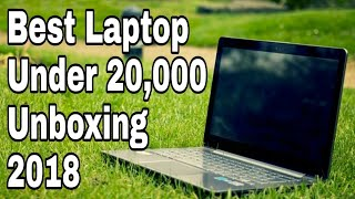 Best Laptop under 20000 || HP 15-BW096AU|| Unboxing and Overview in Hindi || 2018