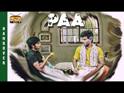 PAA | #Hangover - #1 | Spoof On MAA Shortfilm