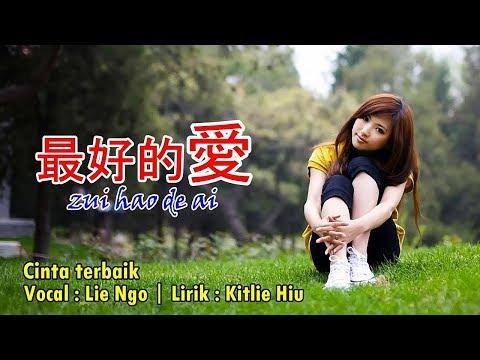 cinta-terbaik-versi-mandarin---zui-hao-de-ai-最好的爱