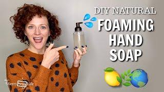 DIY Foaming Hand S๐ap All-Natural