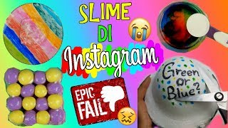 4 SLIME FAMOSI DI INSTAGRAM! INDOVINA IL COLORE! EPIC FAIL? Iolanda Sweets