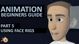 BASICS OF ANIMATION - Bleฑder 2.8 - Part 5 - Face rigs