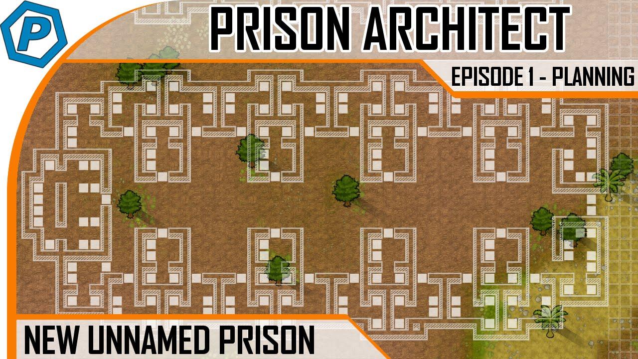 Prison architect oblivion 1 the big plan youtube for Jail architect