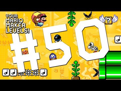 A TROLL TO REMEMBER: YOUR Mario Maker Levels #50