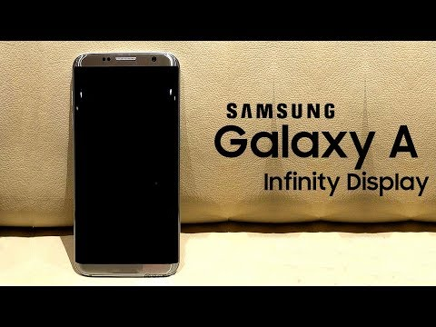 Galaxy A (2018) to Get the Infinity Display?