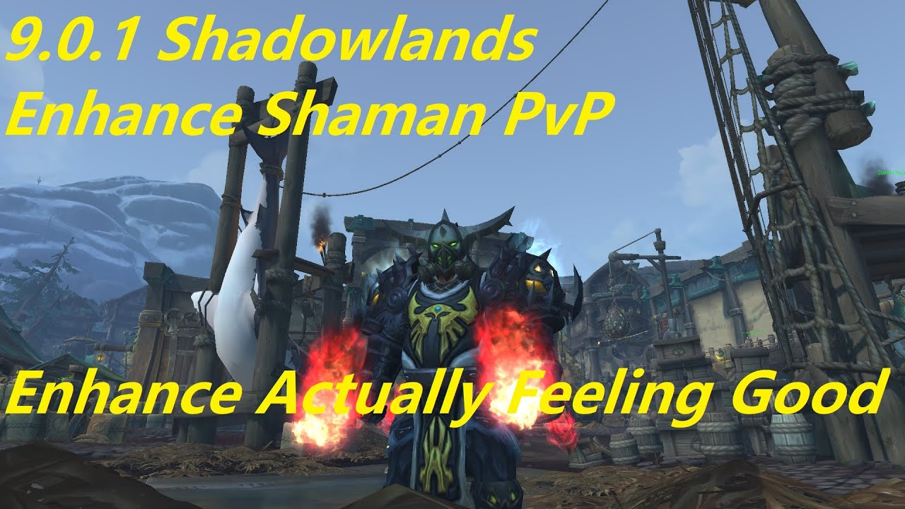 Wow 9 0 1 Shadowlands Enhancement Shaman Pvp Actual Damage And Healing Now What Changed Youtube