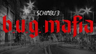 B.u.g. Mafia Schimbu 39 3 Prod. Tata Vlad.mp3