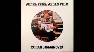 Zoran Simjanovic - Jedna tema jedan film (Album 1982)